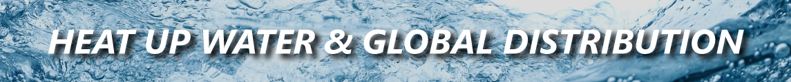 Heat up water & global distribution banner