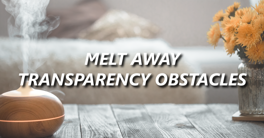 Scentsy melts away transparency obstacles